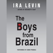 The Boys from Brazil audiobook by Ira Levin