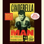 Cinderella Man - James J. Braddock, Max Baer and the Greatest Upset in Boxing History audiobook by Jeremy Schaap