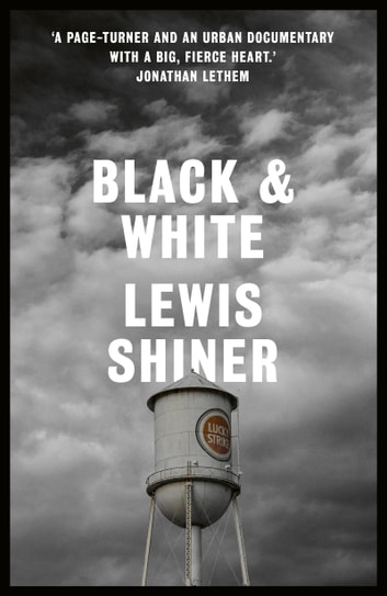Black & White ebook by Lewis Shiner