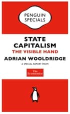 The Economist: State Capitalism ebook by The Economist