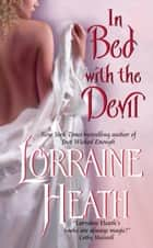 In Bed With the Devil ebook by Lorraine Heath