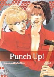 Punch Up!, Vol. 1 (Yaoi Manga) ebook by Shiuko Kano