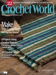 Crochet World - Issue# 1 - Annie's Publishing magazine