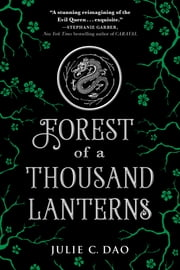 Forest of a Thousand Lanterns ebook by Julie C. Dao