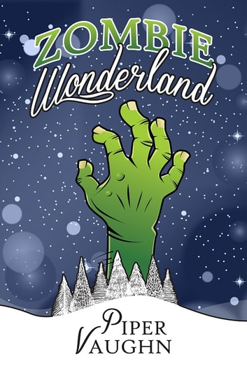 Zombie Wonderland ebook by Piper Vaughn