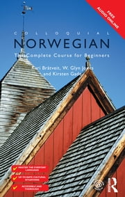 Colloquial Norwegian - A complete language course ebook by Margaret Hayford O'Leary,Torunn Andresen