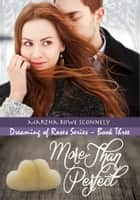 More Than Perfect ebook by Martha Rowe Sconnely