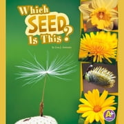 Which Seed Is This? audiobook by Lisa Amstutz