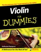 Violin For Dummies ebook by Katharine Rapoport