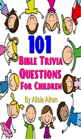 Book Cover 101 Bible Trivia Questions For Children