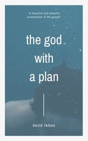The God with a Plan ebook by David Ramos