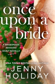 Once Upon a Bride: A Novella ebook by Jenny Holiday
