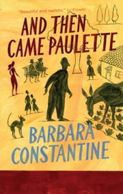 And Then Came Paulette ebook by Barbara Constantine