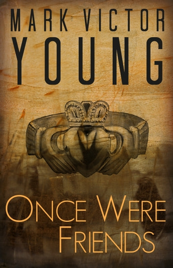 Once Were Friends ebook by Mark Victor Young