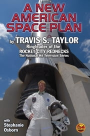 A New American Space Plan ebook by Travis S. Taylor,Stephanie Osborn