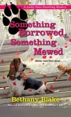 Something Borrowed, Something Mewed ebook by Bethany Blake