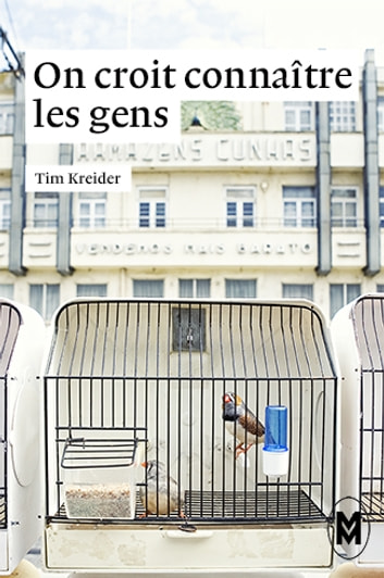 On croit connaître les gens ebook by Tim Kreider,Julie Etienne,Elodie Perrin