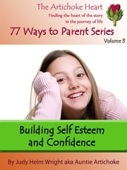 Building Self Esteem and Confidence ebook by Judy H. Wright