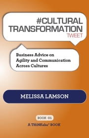 #CULTURAL TRANSFORMATION tweet Book01 ebook by Melissa Lamson; Edited by Rajesh Setty
