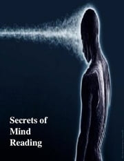 Secrets of Mind Reading ebook by V.T.