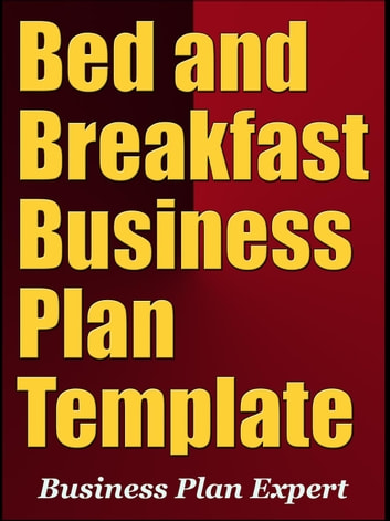 Bed And Breakfast Business Plan Template Including 6 Free Bonuses