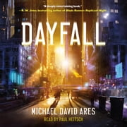 Dayfall - A Novel audiobook by Michael David Ares