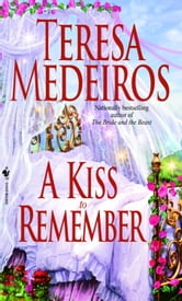 A Kiss to Remember ebook by Teresa Medeiros