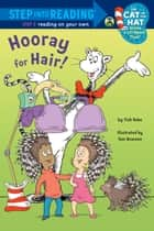 Hooray for Hair! (Dr. Seuss/Cat in the Hat) ebook by Tish Rabe, Tom Brannon
