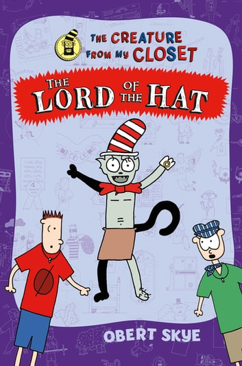 The Lord of the Hat ebook by Obert Skye