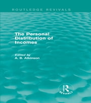 The Personal Distribution of Incomes (Routledge Revivals) ebook by