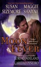 Moon Fever ebook by