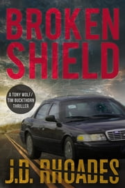 Broken Shield ebook by J.D. Rhoades