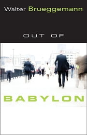Out of Babylon ebook by Walter Brueggemann