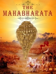 The Mahabharata - Complete Series Book ebook by Kisari Mohan Ganguli