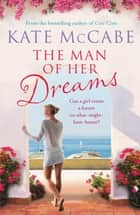 The Man of Her Dreams ebook by Kate McCabe