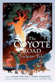The Coyote Road ebook by Ellen Datlow,Terri Windling