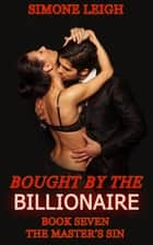 The Master's Sin - Bought by the Billionaire ebook by