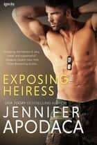 Exposing the Heiress ebook by