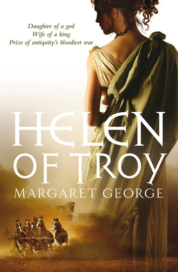Helen of Troy ebook by Margaret George