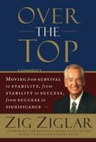 Over the Top ebook by Zig Ziglar