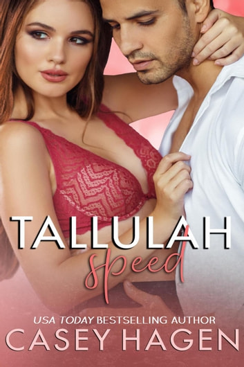 Tallulah Speed - Tallulah Cove, #5 ebook by Casey Hagen