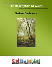The Description Of Wales ebook by Cambrensis Giraldus