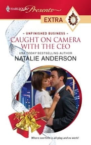 Caught on Camera with the CEO ebook by Natalie Anderson