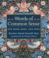 Words Of Common Sense ebook by Steindl-Rast, Brother David