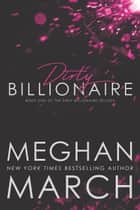 Dirty Billionaire ebook by