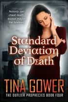 Standard Deviation of Death ekitaplar by Tina Gower