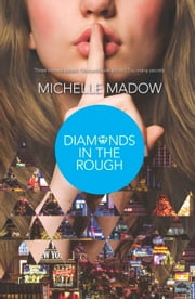 Diamonds In The Rough ebook by Michelle Madow