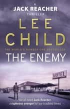 The Enemy - (Jack Reacher 8) ebook by Lee Child