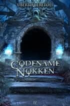 Codename Nokken eBook by Uberto Ceretoli