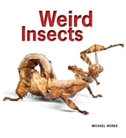 Weird Insects ebook by Worek, Michael